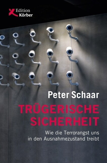 Trügerische Sicherheit als Buch von Peter Schaar