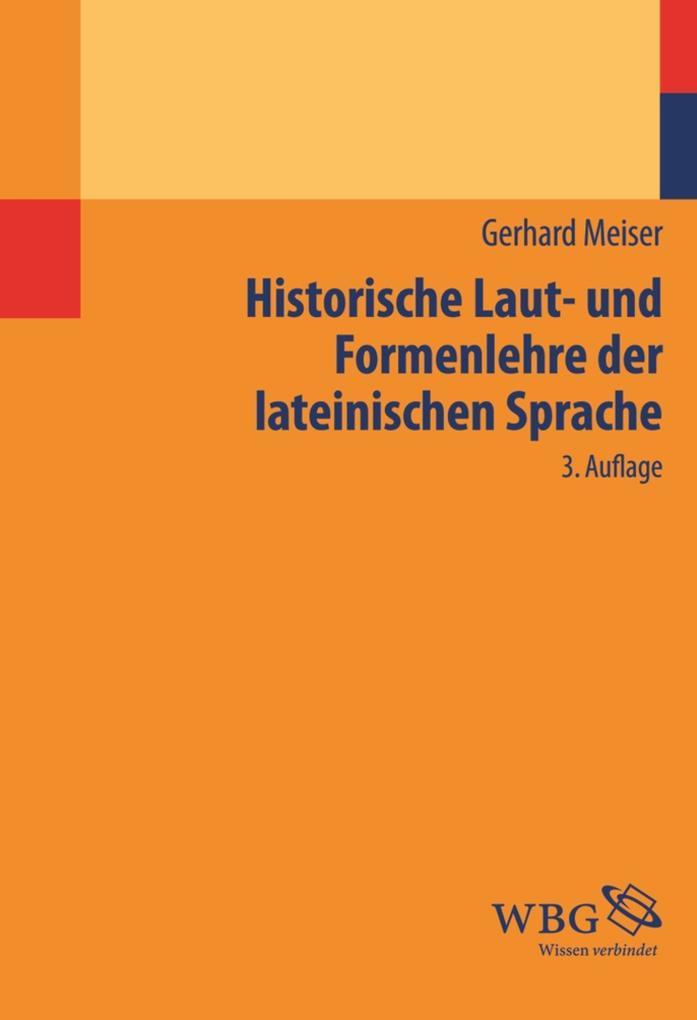 Historische Laut- und Formenlehre der lateinischen Sprache als eBook pdf