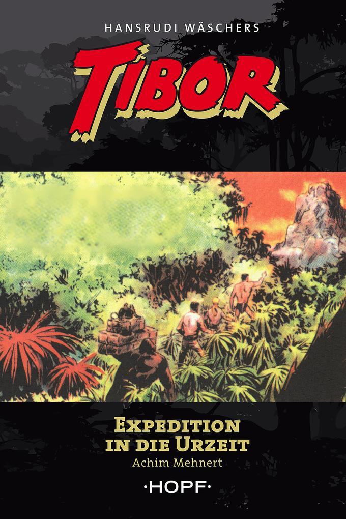 Tibor 8: Expedition in die Urzeit als eBook