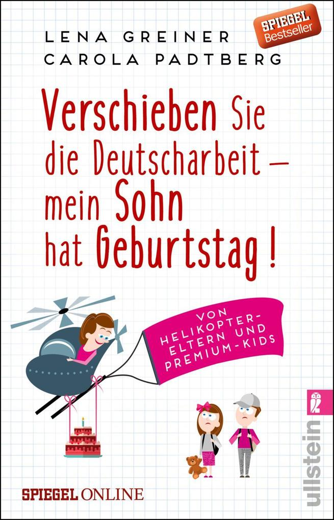 Verschieben Sie die Deutscharbeit - mein Sohn hat Geburtstag! als Taschenbuch