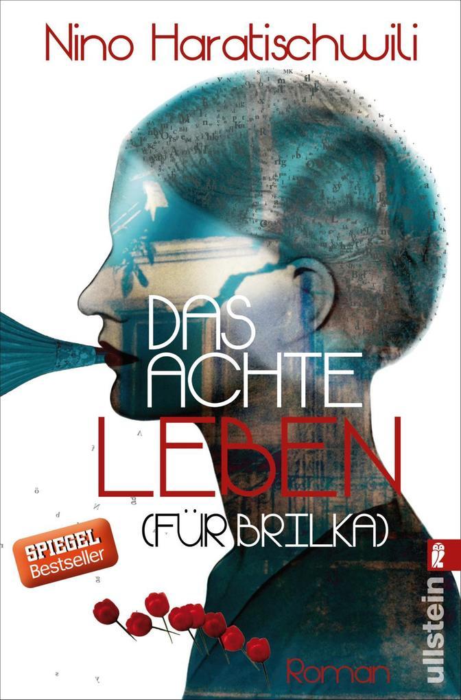 Das achte Leben (Für Brilka) als Taschenbuch von Nino Haratischwili
