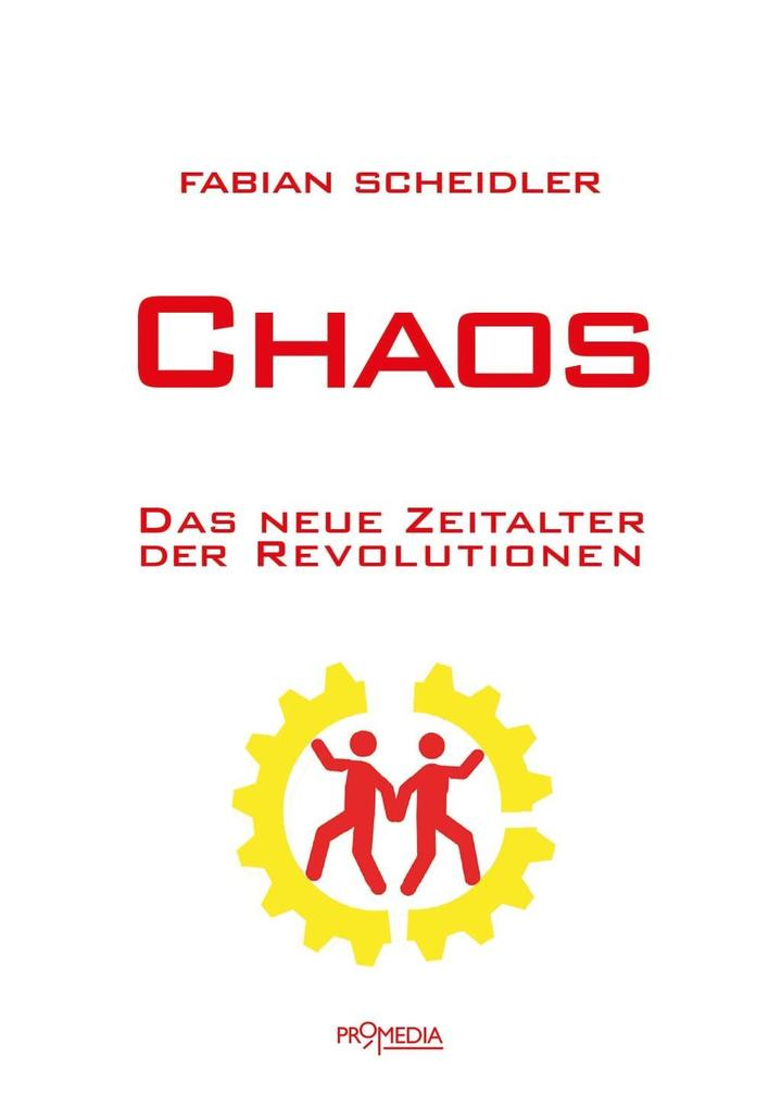 Chaos als Buch von Fabian Scheidler