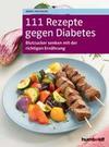 111 Rezepte gegen Diabetes