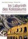 Im Labyrinth des Kolosseums