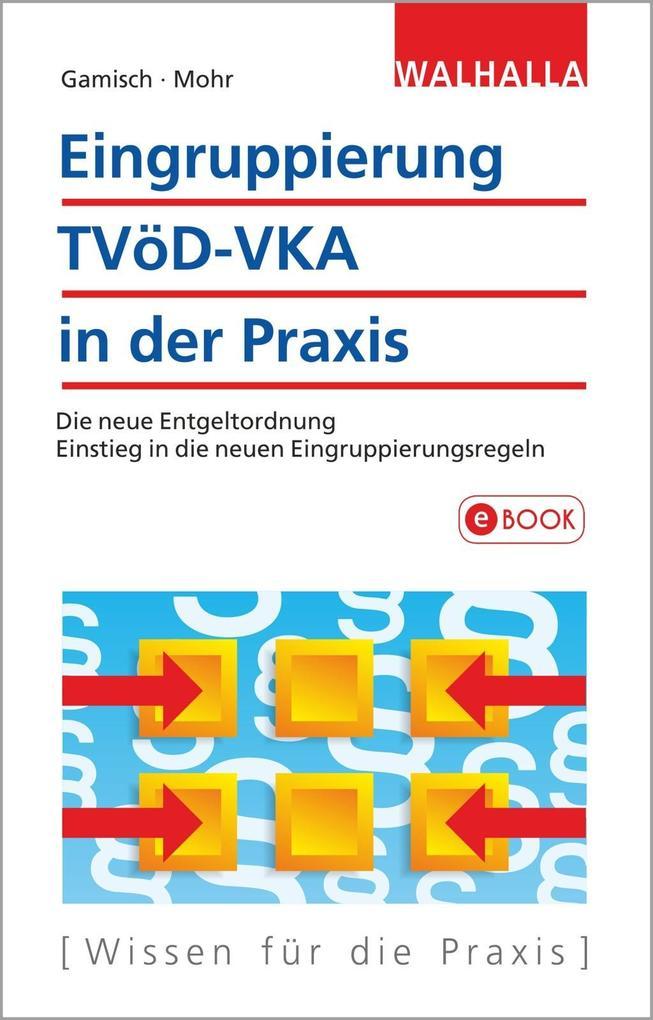 Eingruppierung TVöD-VKA in der Praxis als eBook