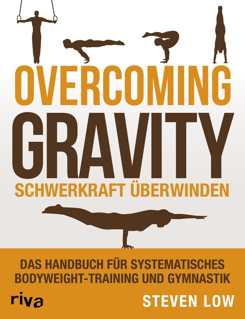 Overcoming Gravity - Schwerkraft überwinden als eBook