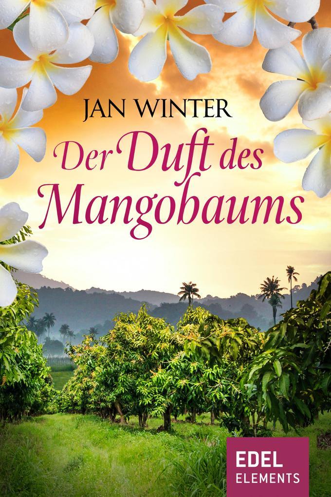 Der Duft des Mangobaums als eBook