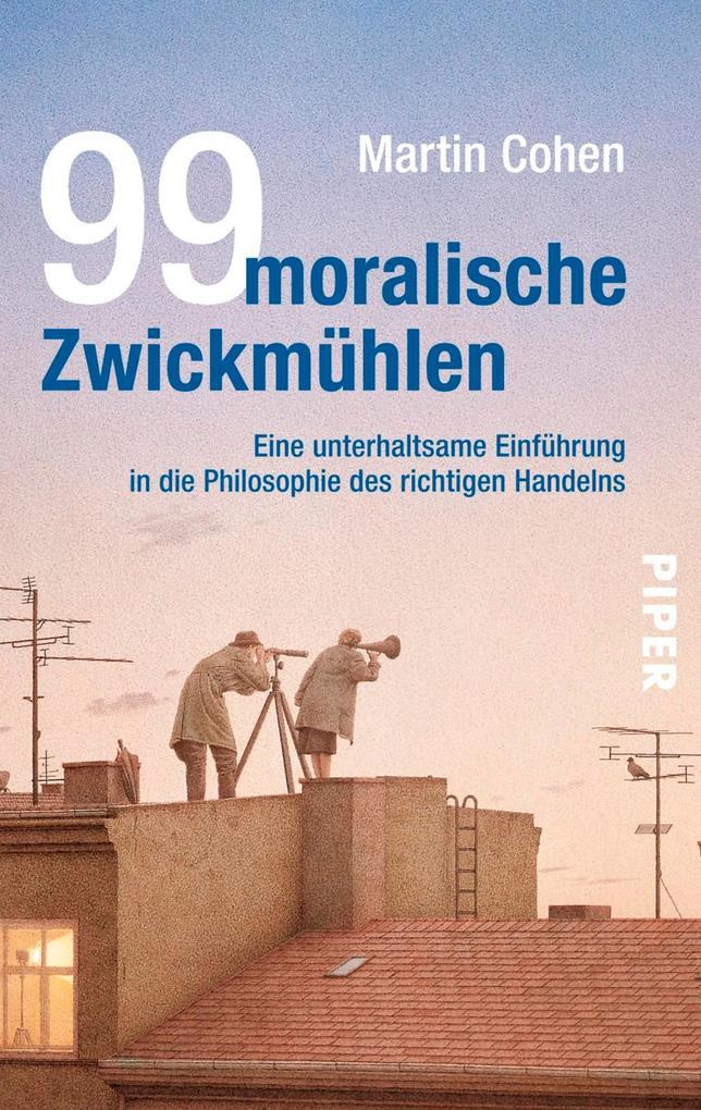 99 moralische Zwickmühlen als eBook epub
