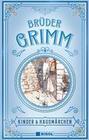 Grimms Märchen: Kinder- und Hausmärchen