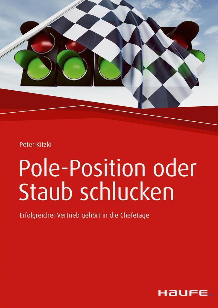 Pole-Position oder Staub schlucken als eBook