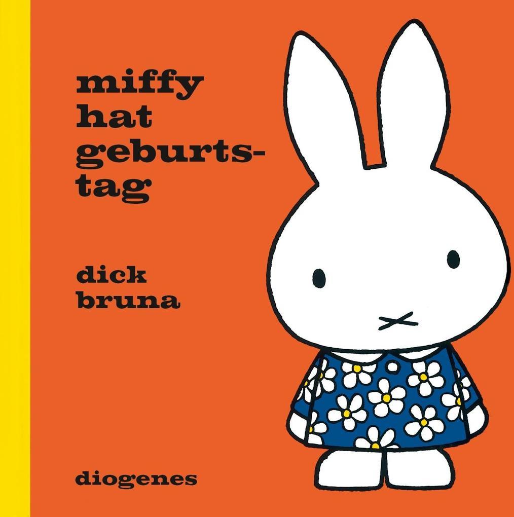 Miffy hat Geburtstag als Buch