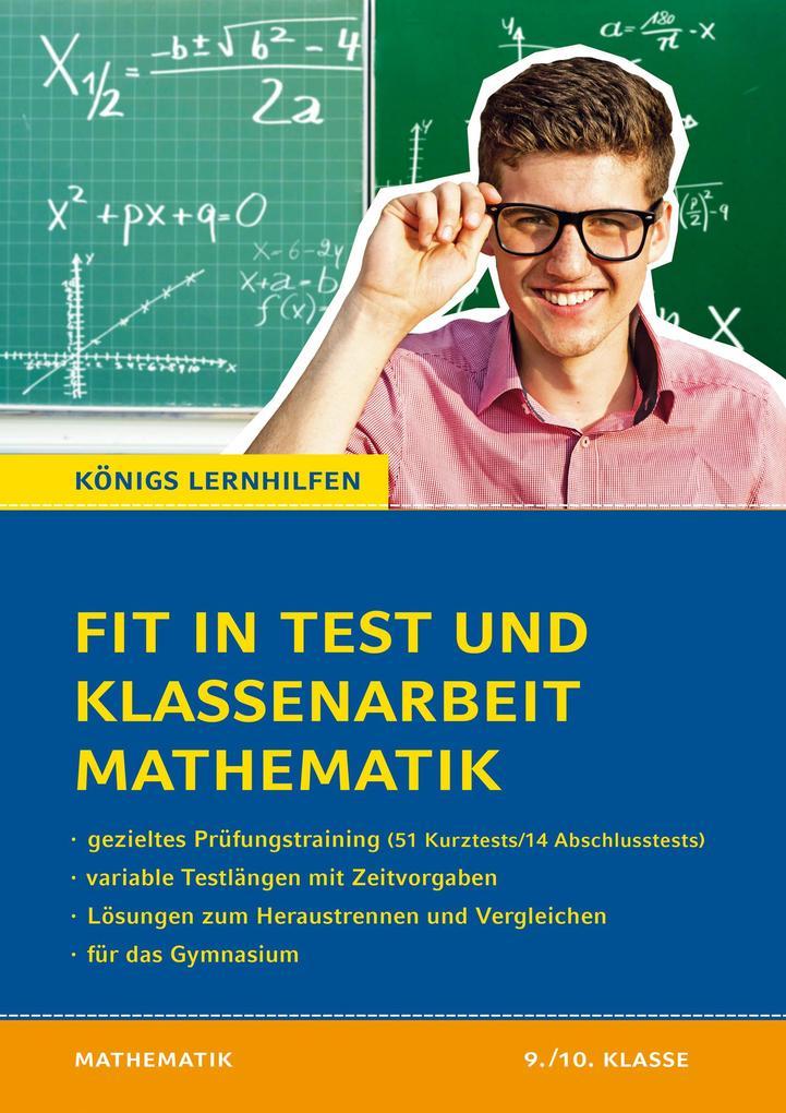 Fit in Test und Klassenarbeit - Mathematik 9./10. Klasse Gymnasium als Buch