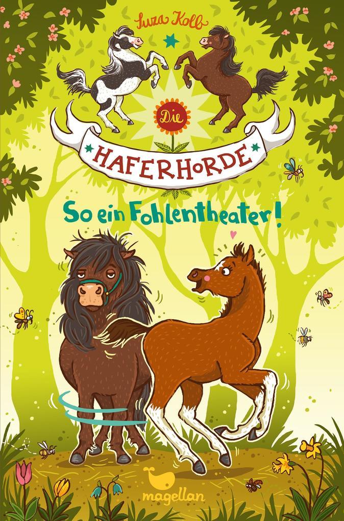 Die Haferhorde - So ein Fohlentheater! - Band 8 als Buch