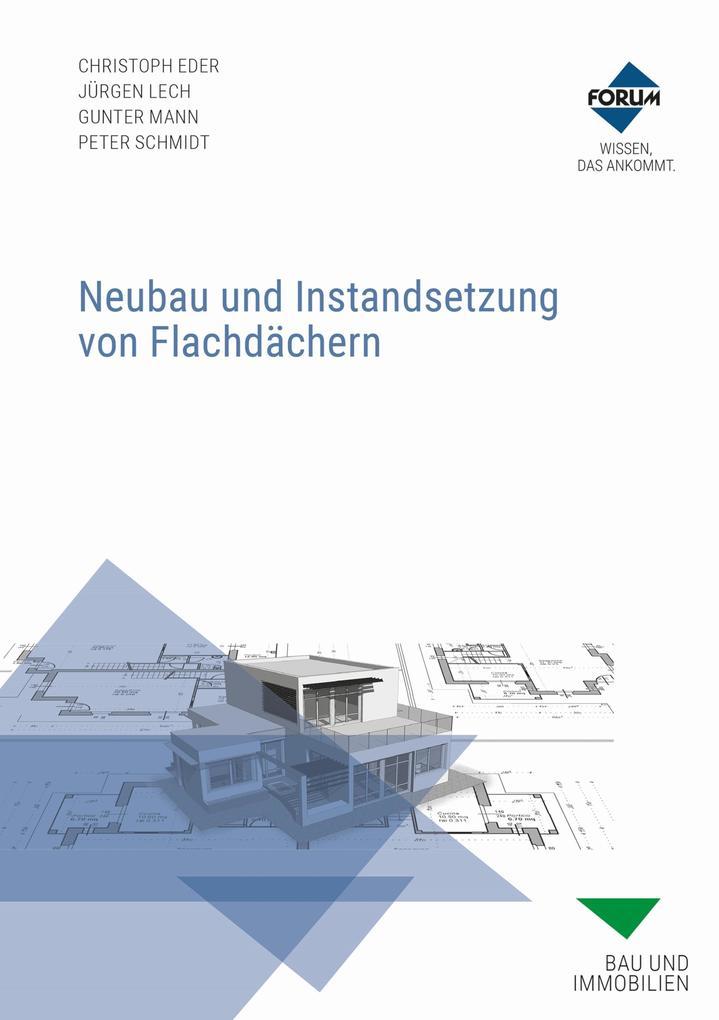 Neubau und Instandsetzung von Flachdächern als eBook