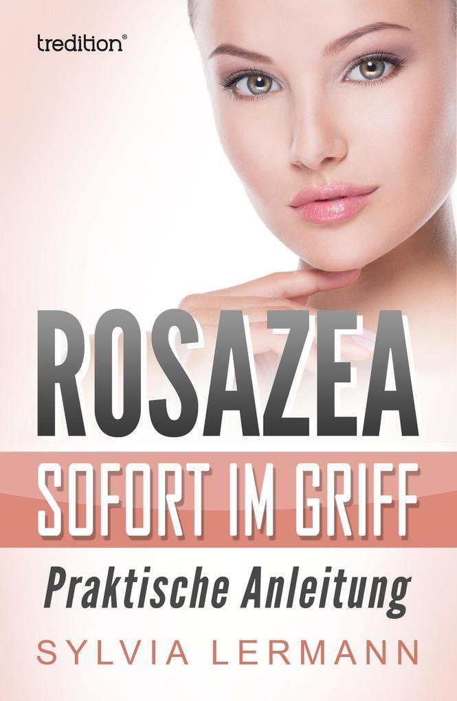 Rosazea sofort im Griff als eBook