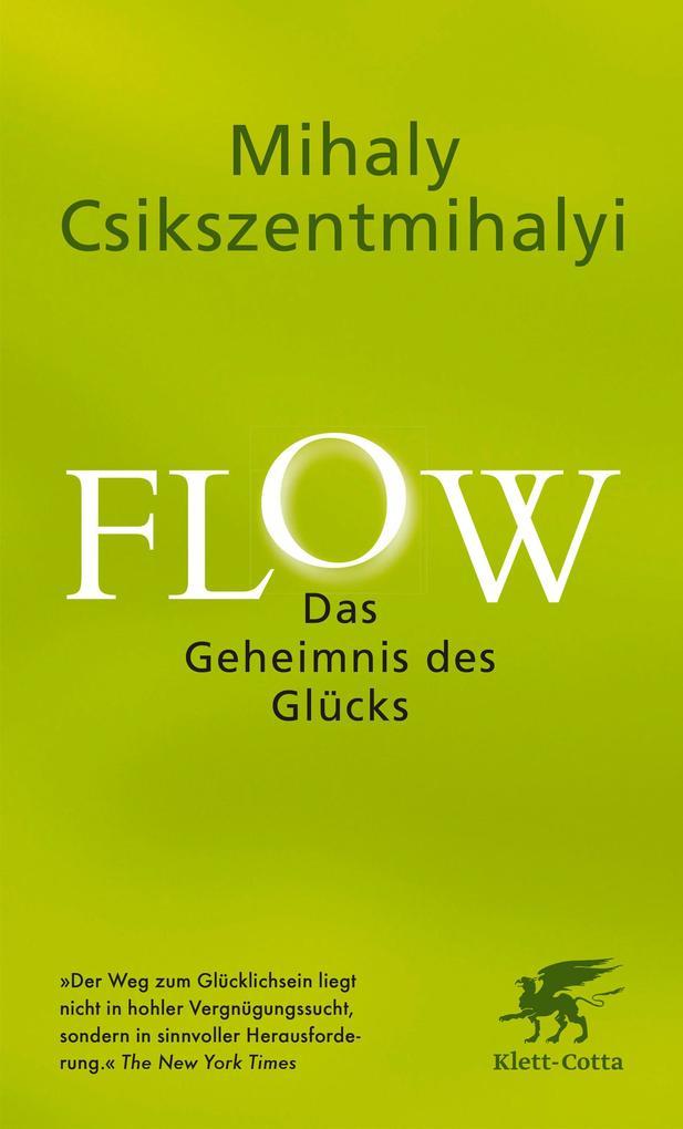 Flow. Das Geheimnis des Glücks als eBook epub