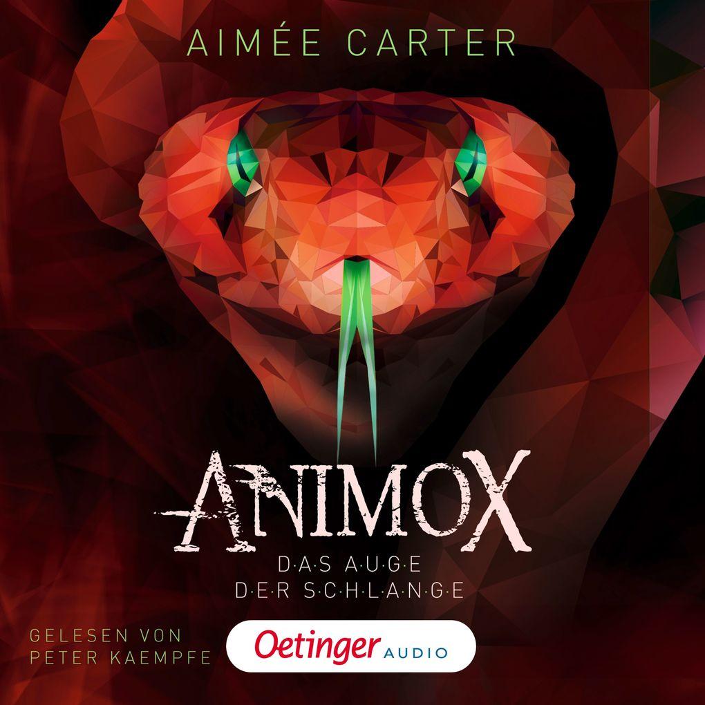 Animox. Das Auge der Schlange als Hörbuch Download