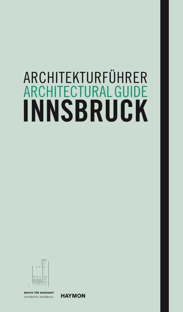 Architekturführer Innsbruck / Architectural guide Innsbruck als Buch