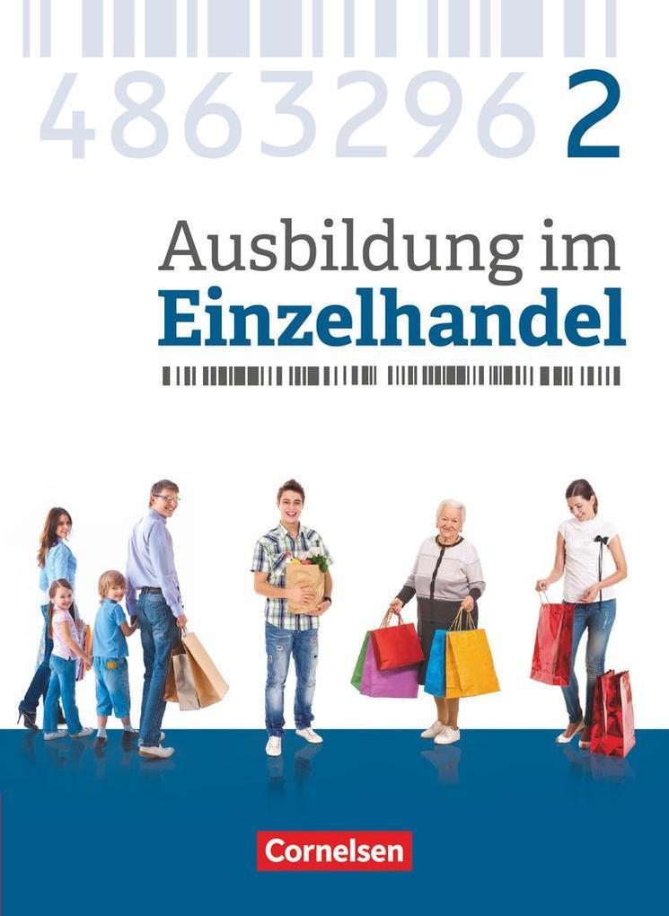 Ausbildung im Einzelhandel 2. Ausbildungsjahr - Allgemeine Ausgabe - Fachkunde als Buch von Christian Fritz, Markus Hillebrand, Antje Kost, Klaus ...