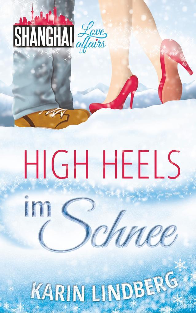 High Heels im Schnee als Buch