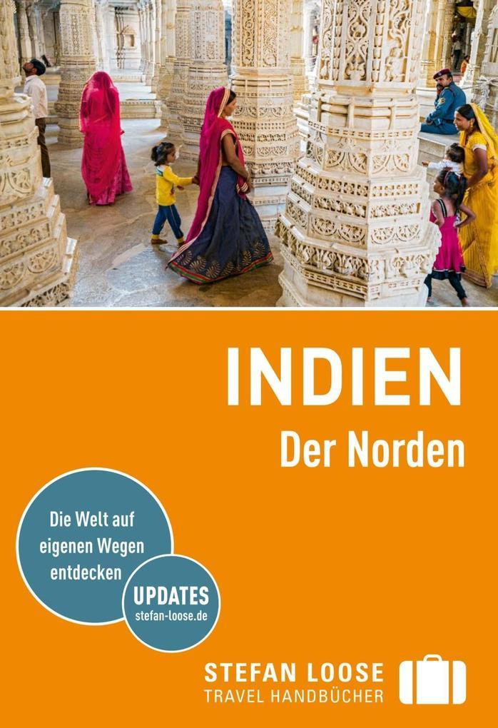 Stefan Loose Reiseführer Indien, Der Norden als eBook
