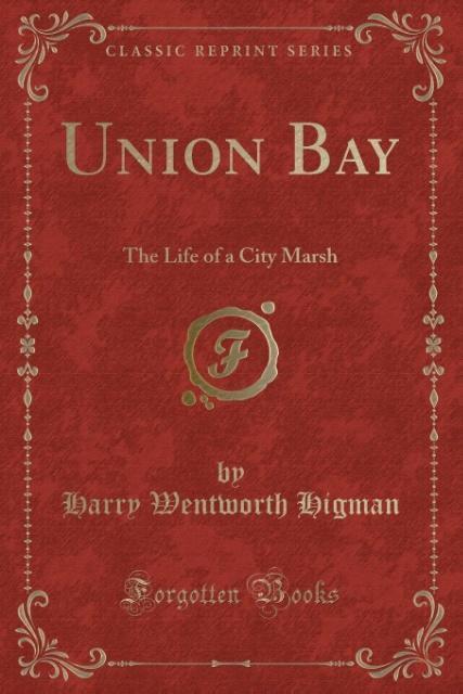 Union Bay als Taschenbuch von Harry Wentworth Higman