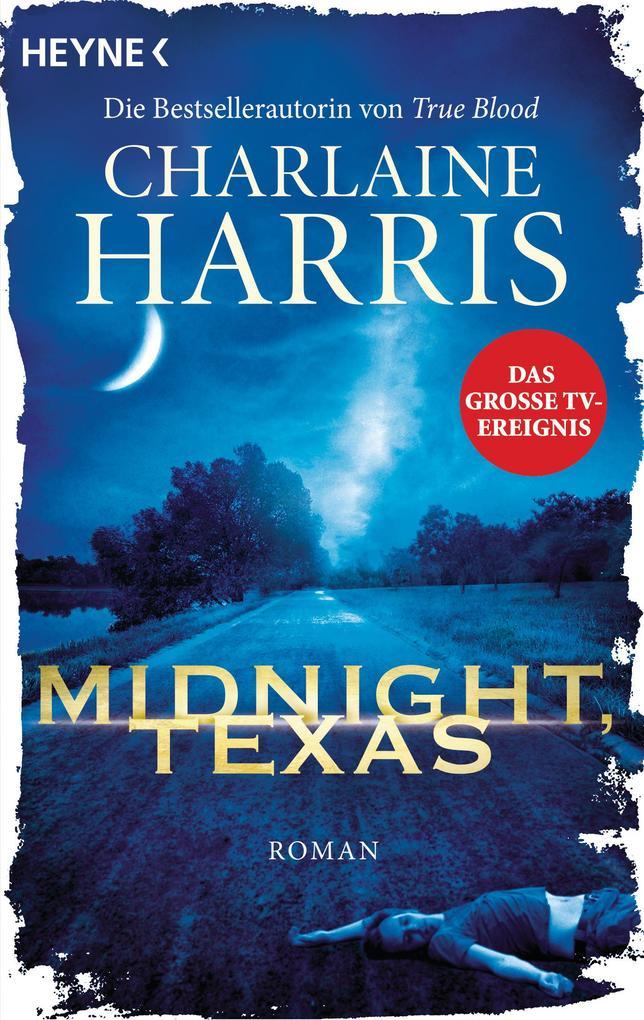 Midnight, Texas als eBook von Charlaine Harris