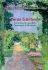 Neue Gärten. Gartenkunst zwischen Jugendstil und Moderne