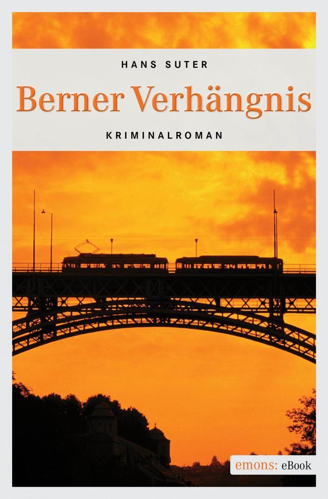 Berner Verhängnis als eBook