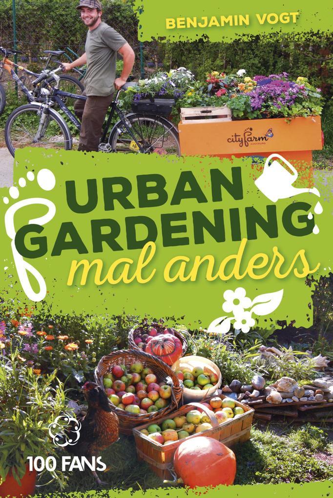 Urban Gardening mal anders als eBook