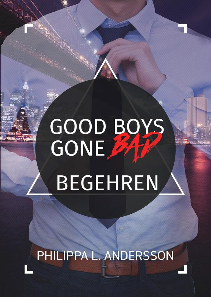 Good Boys Gone Bad - Begehren als eBook