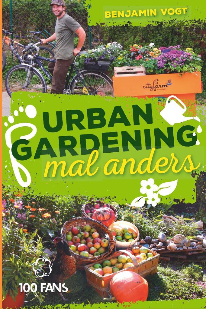 Urban Gardening mal anders als Buch