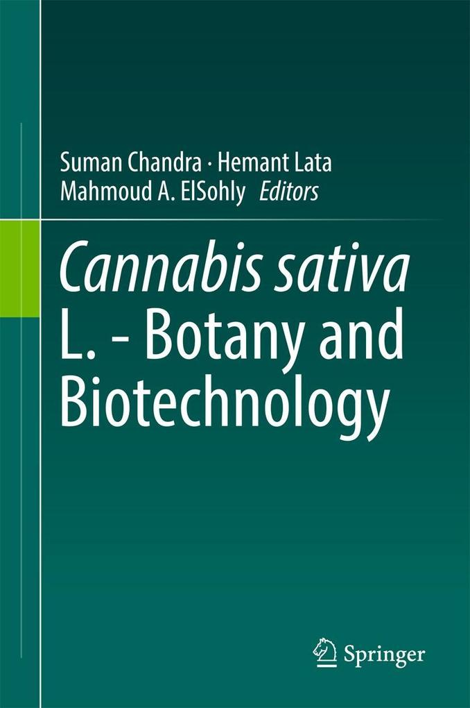 Cannabis sativa L. - Botany and Biotechnology a...