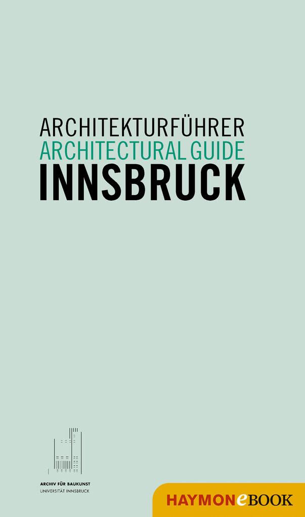 Architekturführer Innsbruck / Architectural guide Innsbruck als eBook