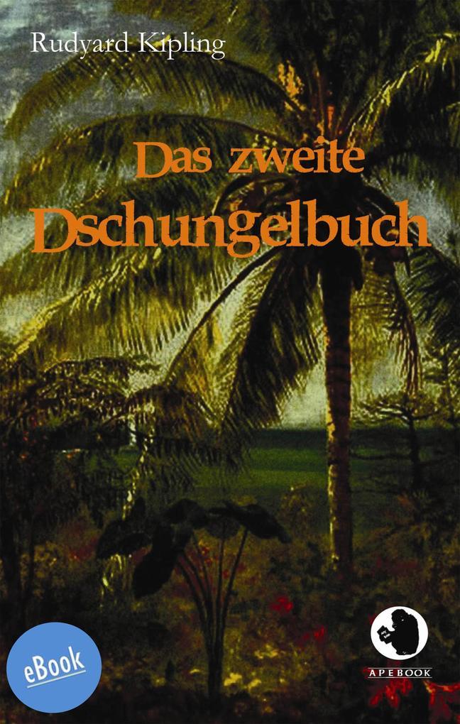 Das zweite Dschungelbuch als eBook