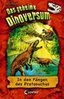 Das geheime Dinoversum 14 - In den Fängen des Protosuchus