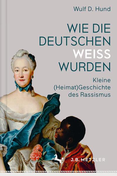 Wie die Deutschen weiß wurden als Buch von Wulf D. Hund