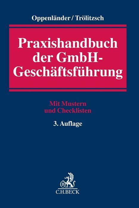 Praxishandbuch der GmbH-Geschäftsführung als Buch