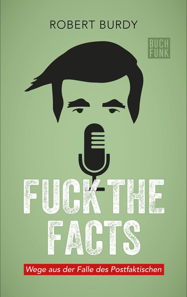 FUCK THE FACTS als eBook