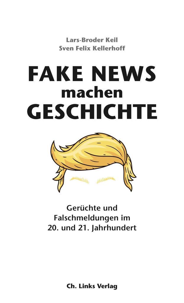 Fake News machen Geschichte als eBook