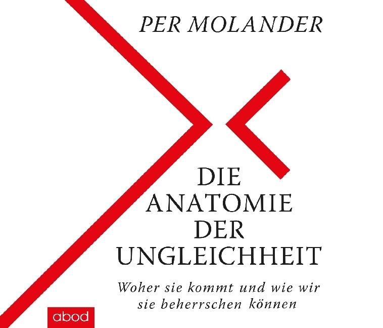 Die Anatomie der Ungleichheit als Hörbuch CD