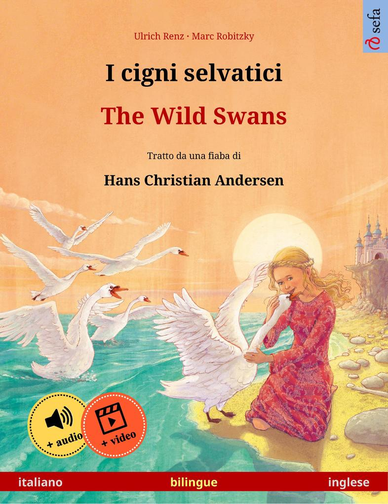 I cigni selvatici - The Wild Swans (italiano - inglese)