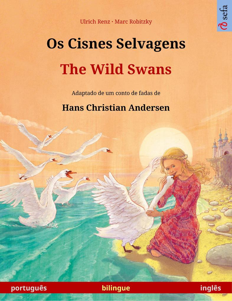 Os Cisnes Selvagens - The Wild Swans (português - inglês)
