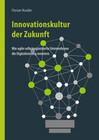 Innovationskultur der Zukunft