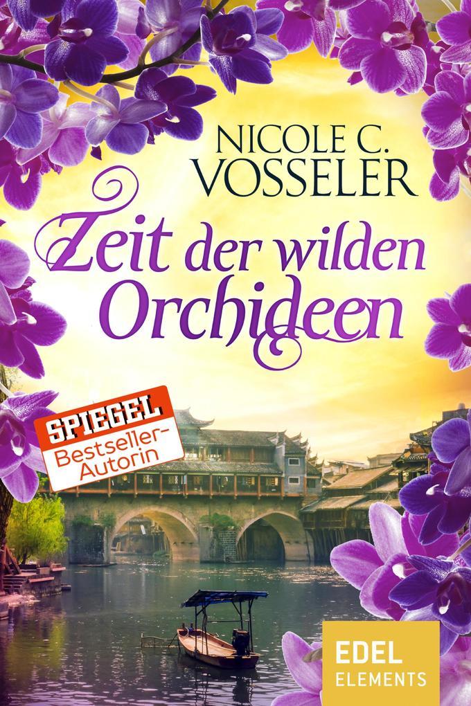 Zeit der wilden Orchideen als eBook