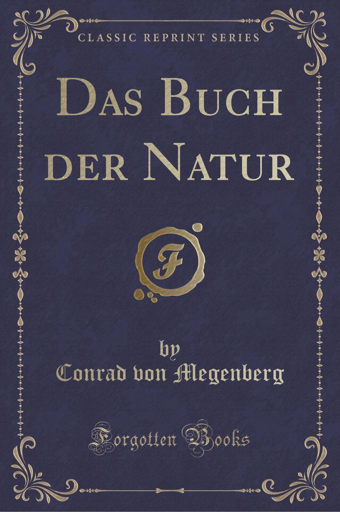 Das Buch der Natur (Classic Reprint)