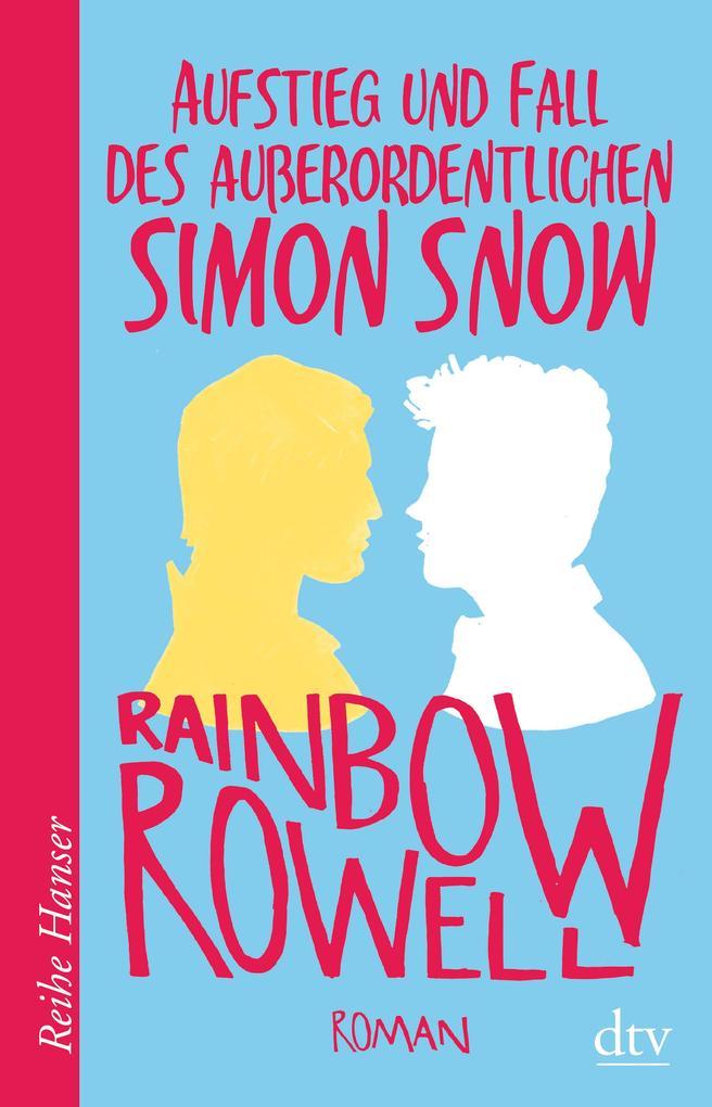 Aufstieg und Fall des außerordentlichen Simon Snow Roman als eBook
