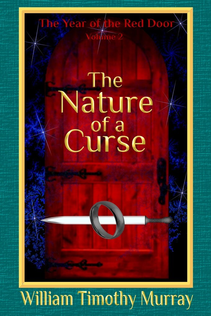 The Nature of a Curse (Volume 2 of The Year of the Red Door) als eBook