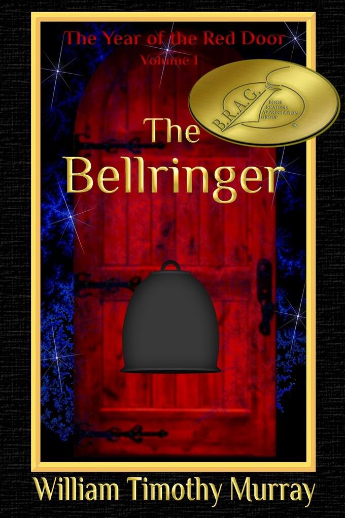 The Bellringer (Volume 1 of The Year of the Red Door) als eBook
