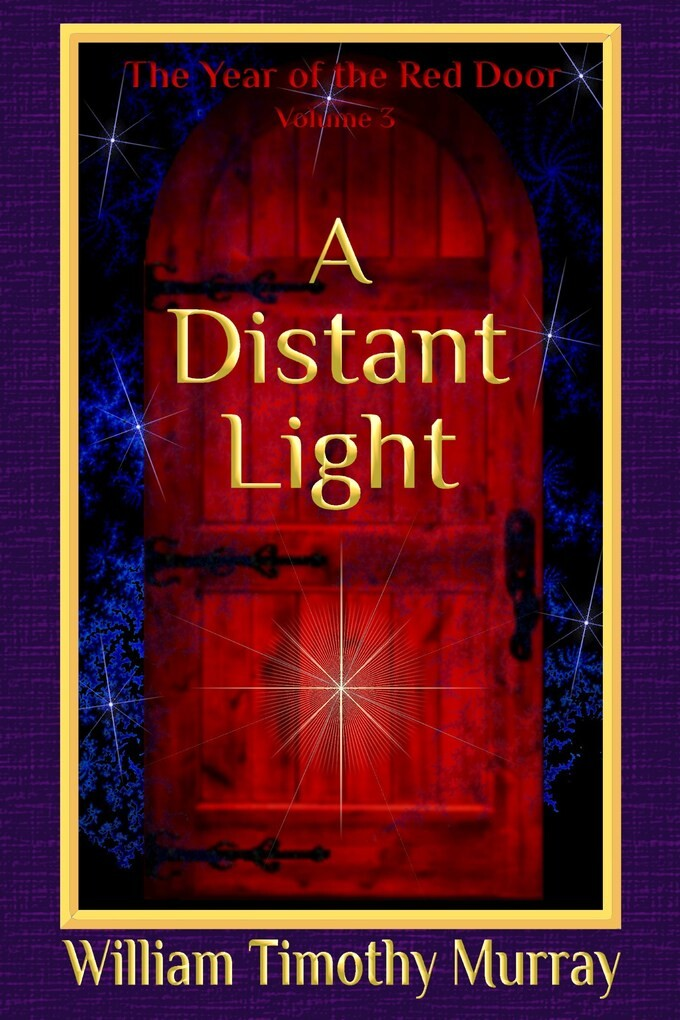 A Distant Light (Volume 3 of The Year of the Red Door) als eBook